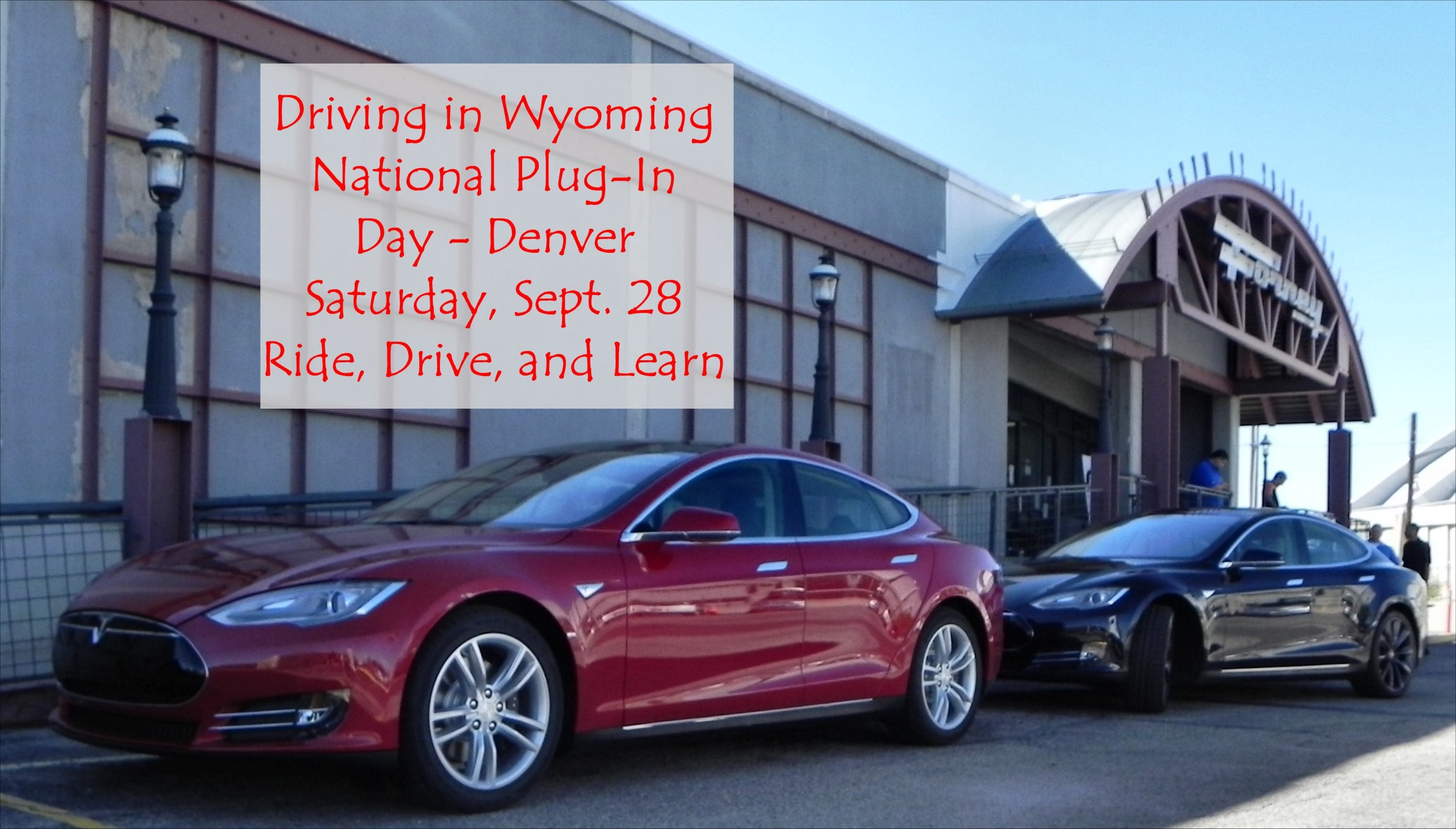 Driving in Wyoming Podcast – Preview of National Plug-In Day, Denver