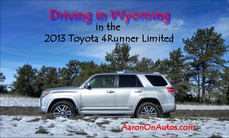 Driving in Wyoming in the 2013 Toyota 4Runner Limited