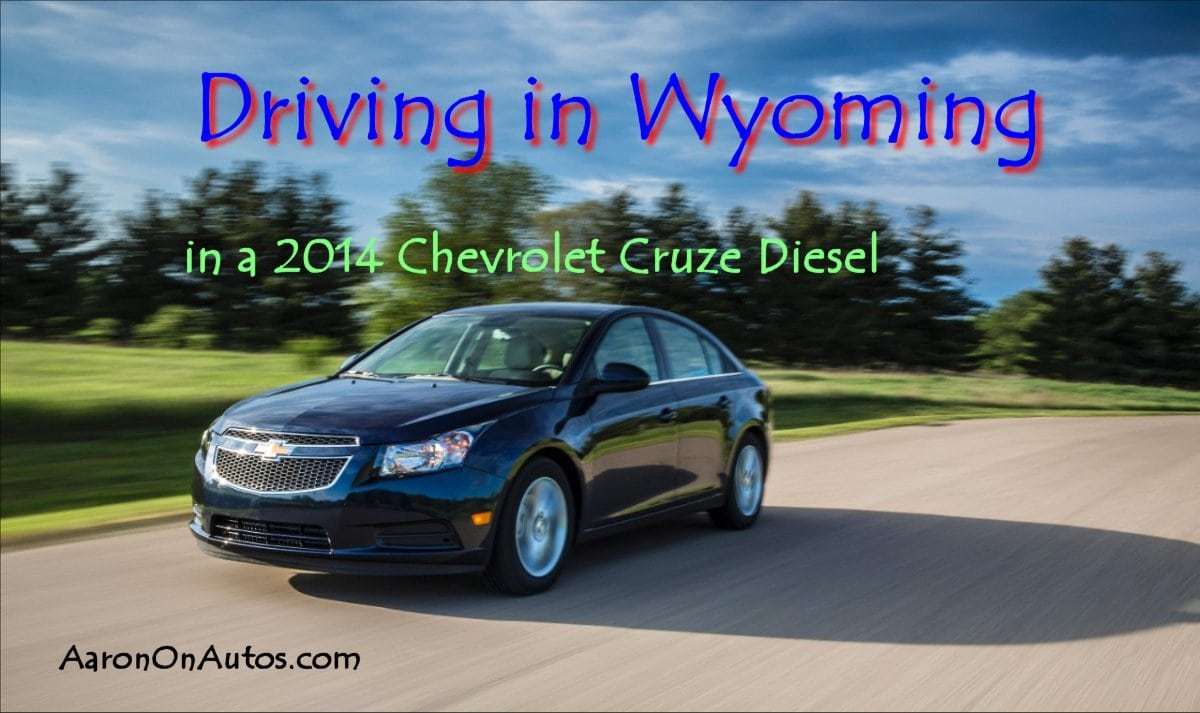 Driving in Wyoming in a 2014 Chevrolet Cruze Diesel