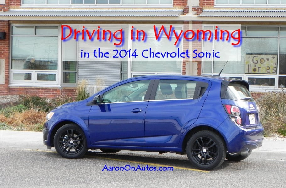 Driving in Wyoming in the 2014 Chevrolet Sonic 5DR LT