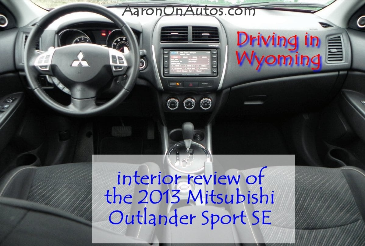 Driving In Wyoming interior review of the 2013 Mitsubishi Outlander Sport