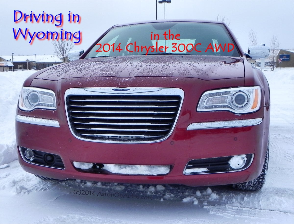 Driving in Wyoming in the 2014 Chrysler 300C AWD