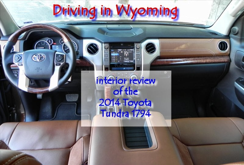 2014 Toyota Tundra 1794 Driving in Wyoming interior review