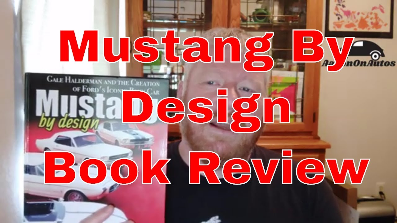 Mustang By Design book review