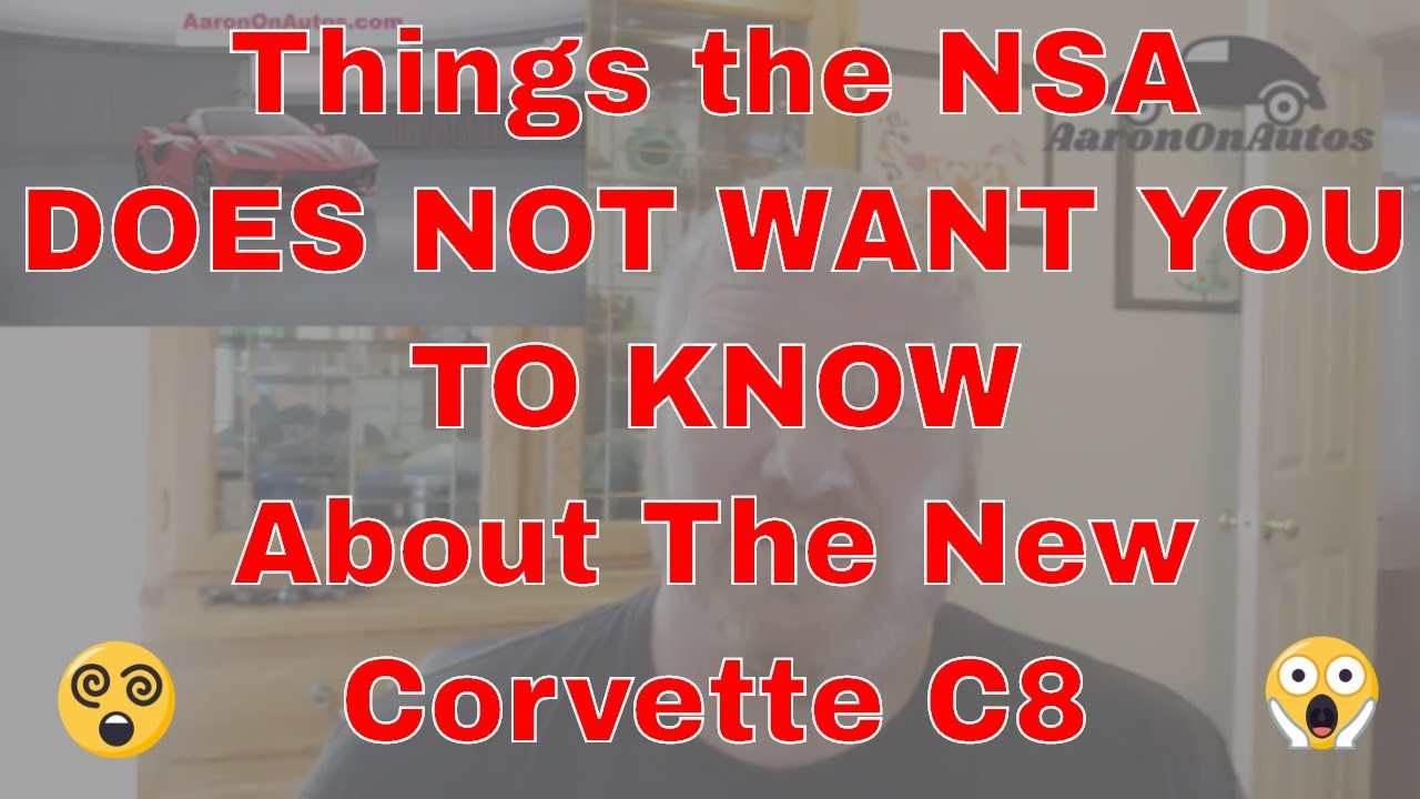 Things the NSA Does NOT Want YOU To KNOW About the New Corvette C8 #Area51