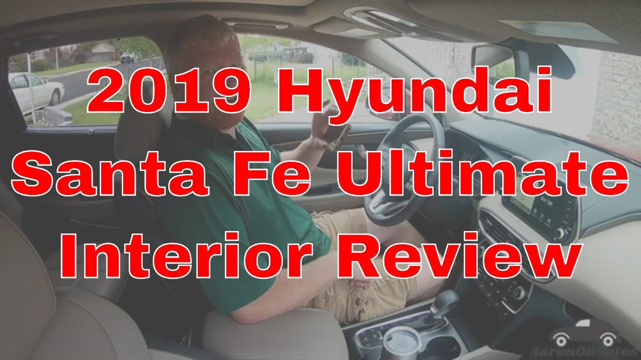 2019 Hyundai Santa Fe Ultimate interior review
