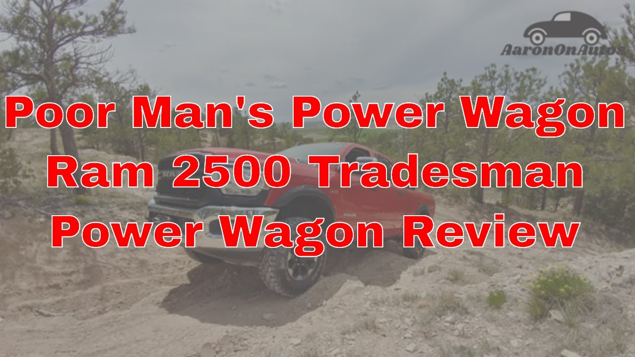 2019 Ram 2500 Tradesman Power Wagon review
