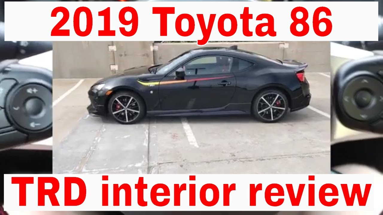 2019 Toyota 86 TRD interior review