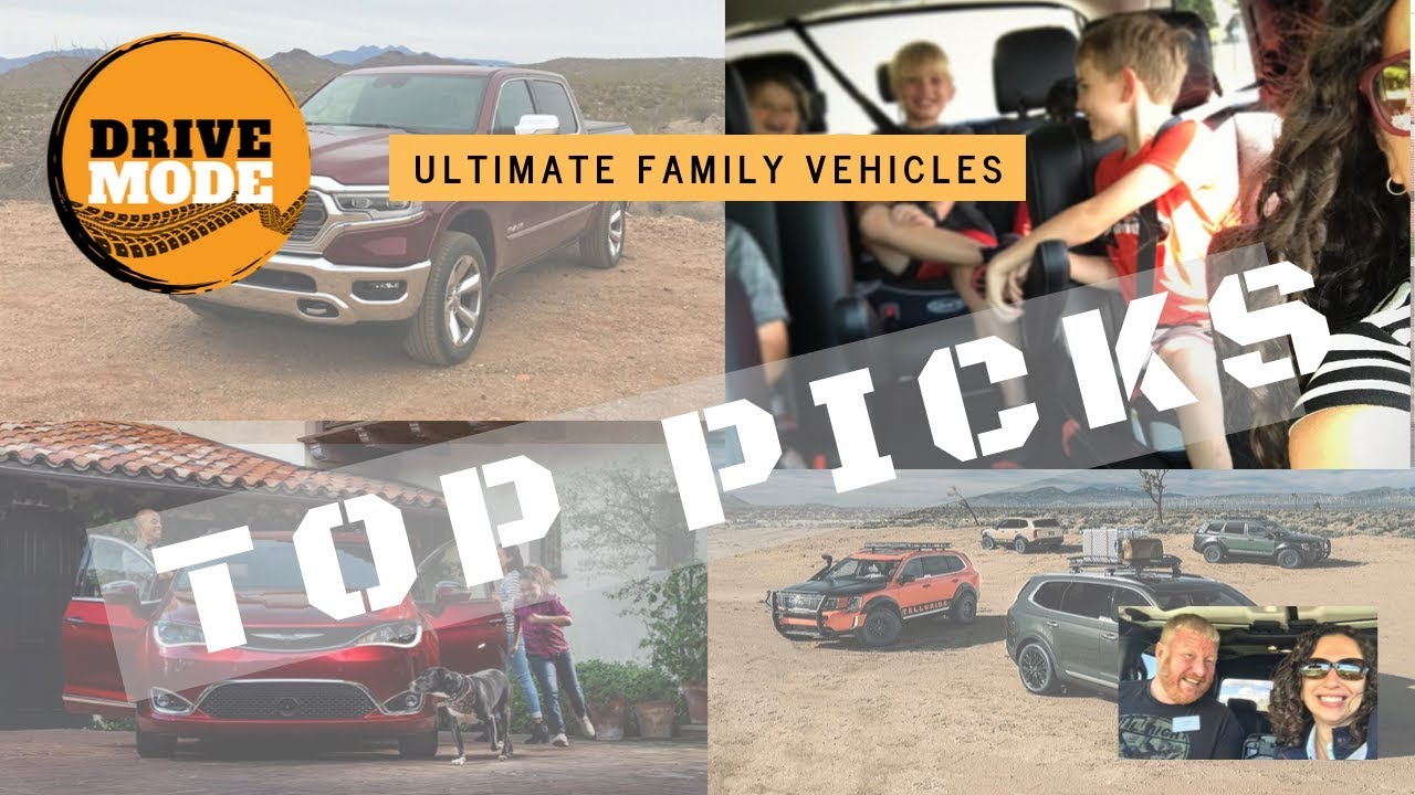 Ultimate Family Vehicles