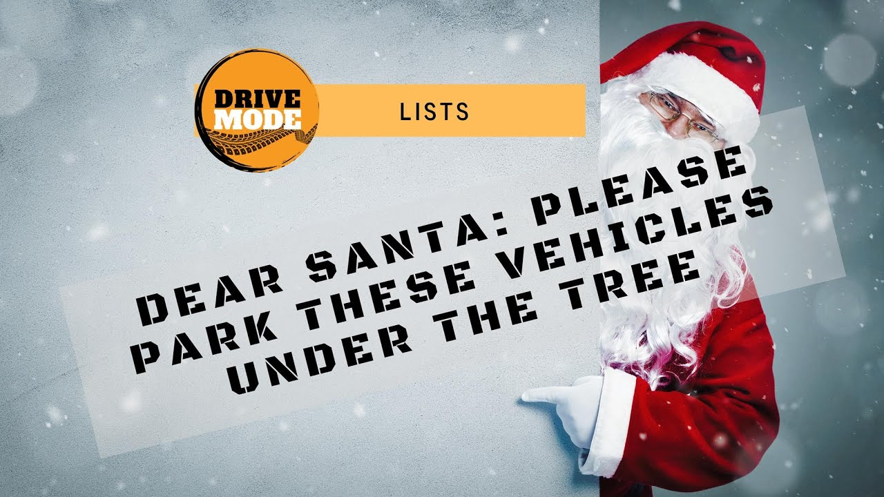Dear Santa: Dream Cars We Want Under Our Tree