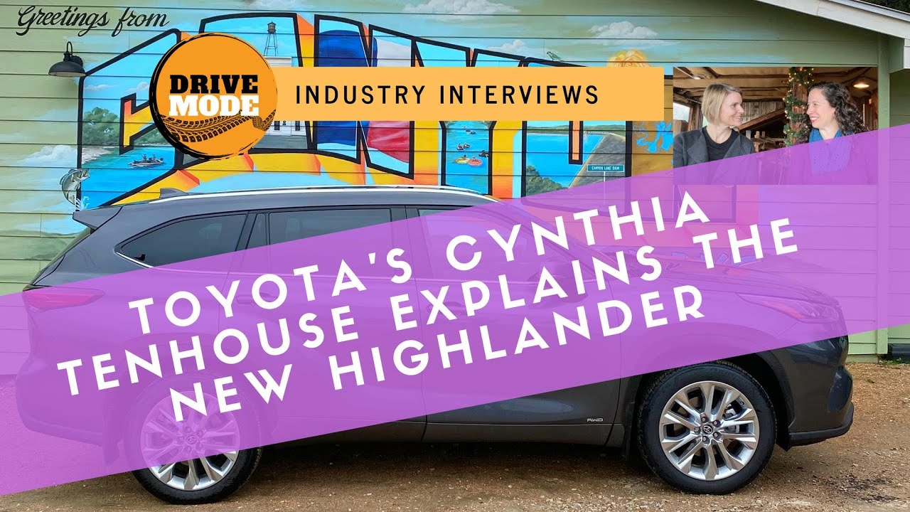 The 2020 Toyota Highlander Has What? An Interview