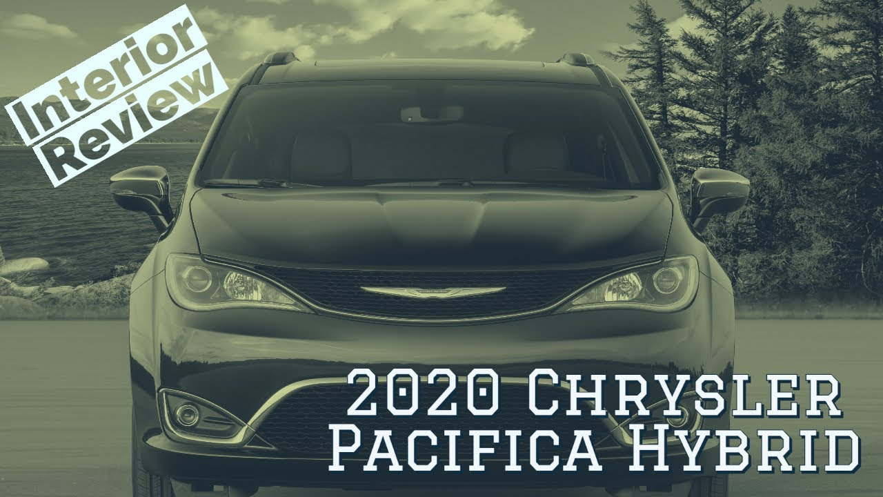 2020 Chrysler Pacifica Hybrid interior walkthrough