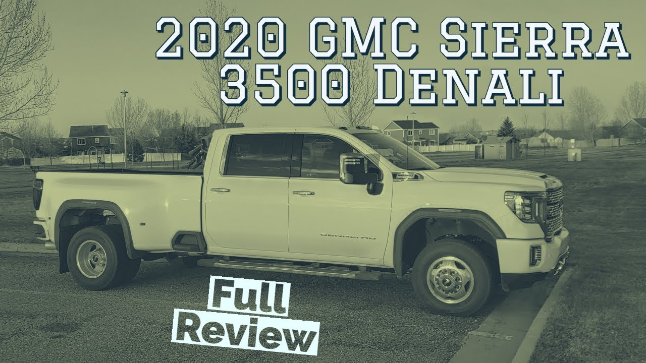 2020 GMC Sierra 3500 Denali Review