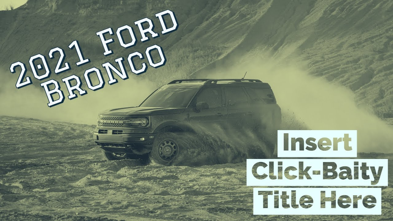 2021 Ford Bronco Debuts – Worth Clicking On? Click here to find out.