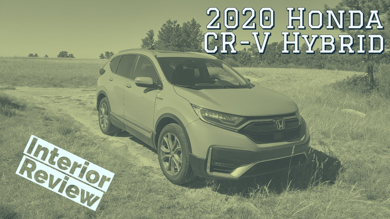 2020 Honda CR V Hybrid interior walkthrough