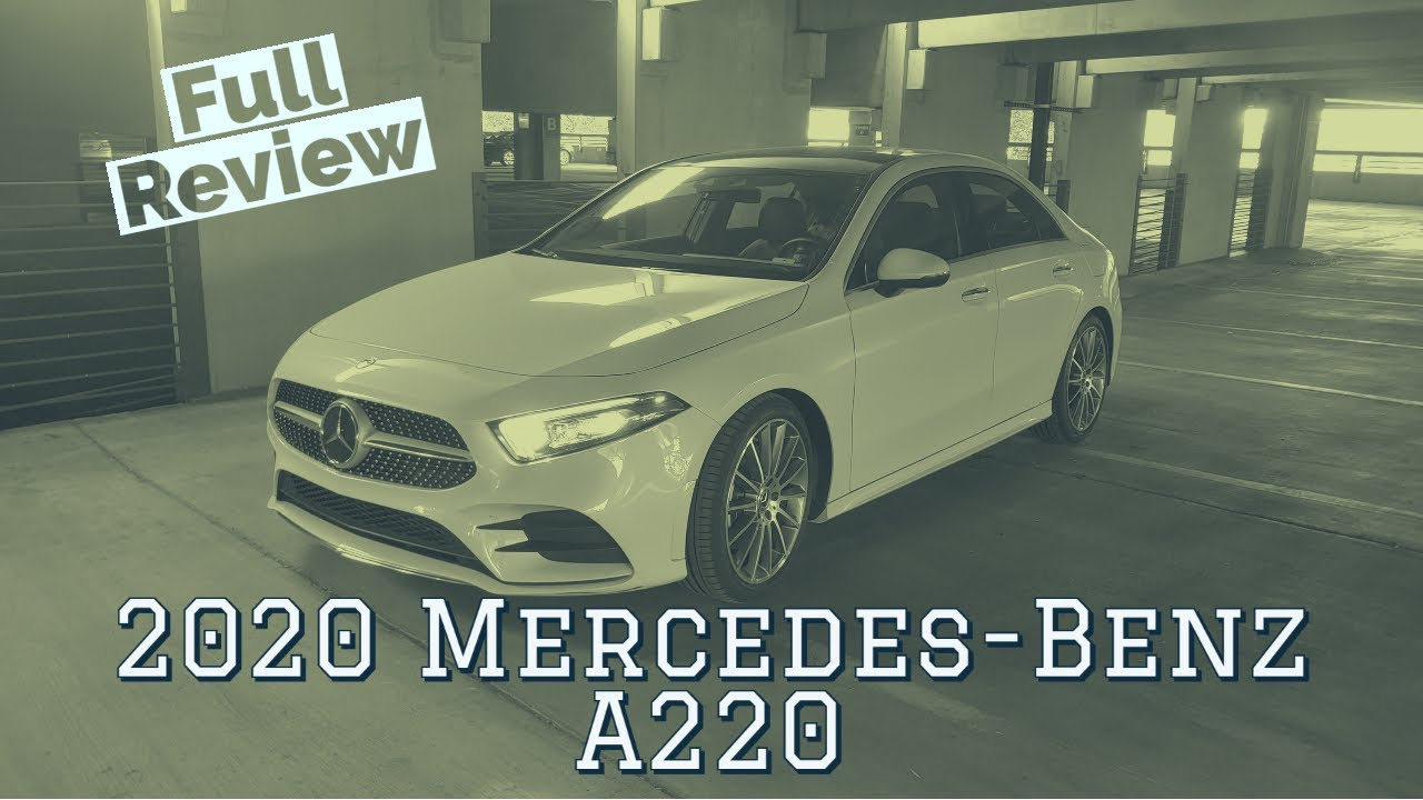 2020 Mercedes Benz A220 Review