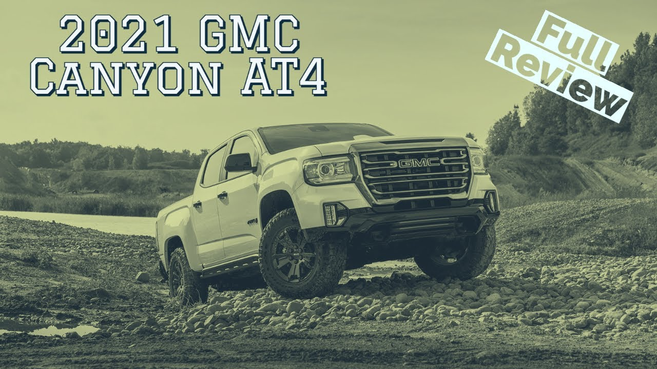 Review: 2021 GMC Canyon AT4