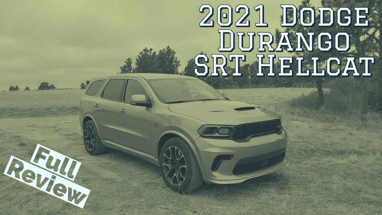 2021 Dodge Durango SRT Hellcat is Badassery