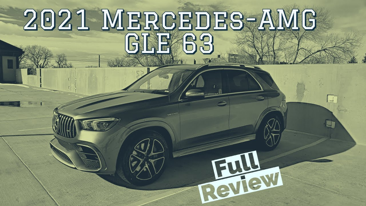 2021 Mercedes AMG GLE 63 – It Rhymes!