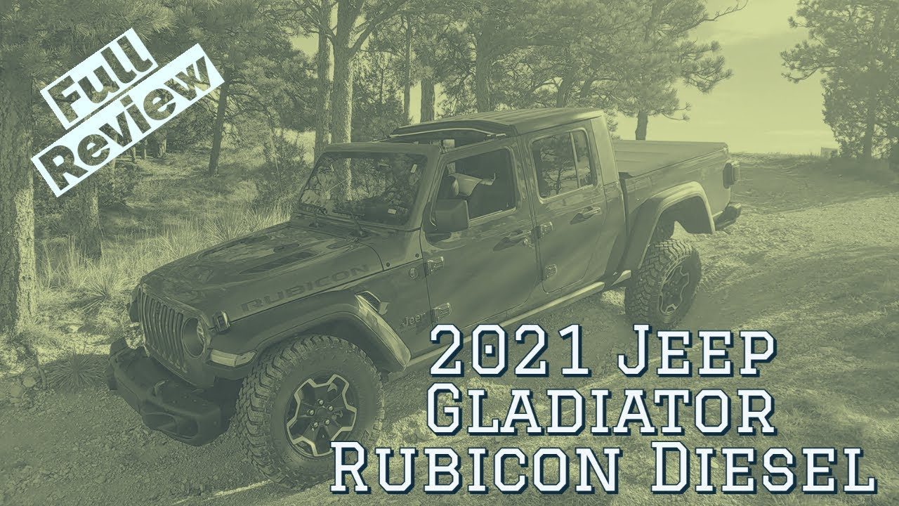 2021 Jeep Gladiator Rubicon Diesel Review