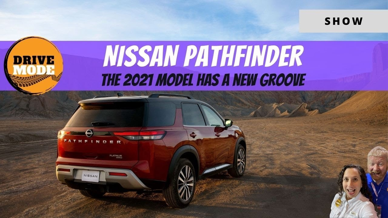 We Talk About the All-New 2022 Nissan Pathfinder