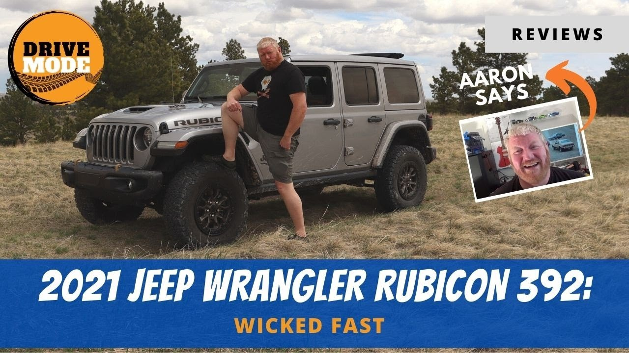 Review: 2021 Jeep Wrangler Rubicon 392 Is a BRUTE