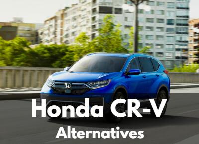 Honda CR-V: Top Alternatives for 2021/2022