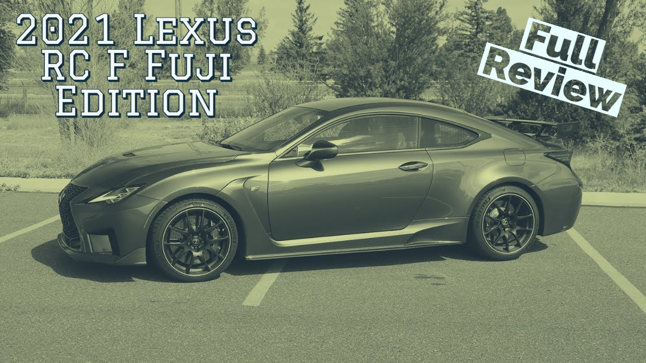 2021 Lexus RC F Fuji Speedway Edition Review