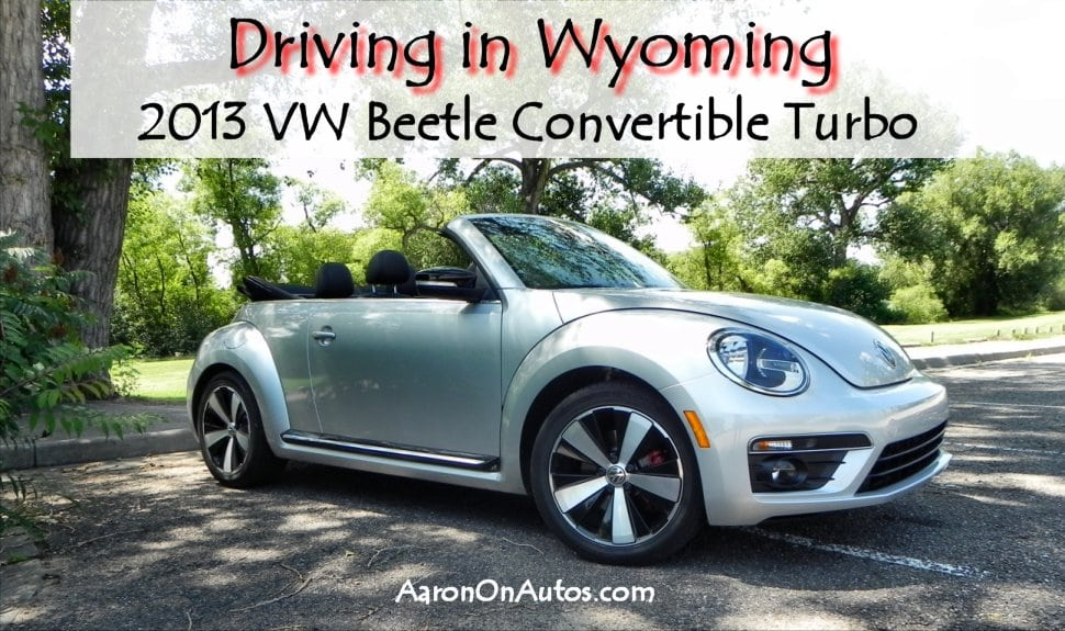 Driving in Wyoming with the 2013 VW Beetle Convertible Turbo