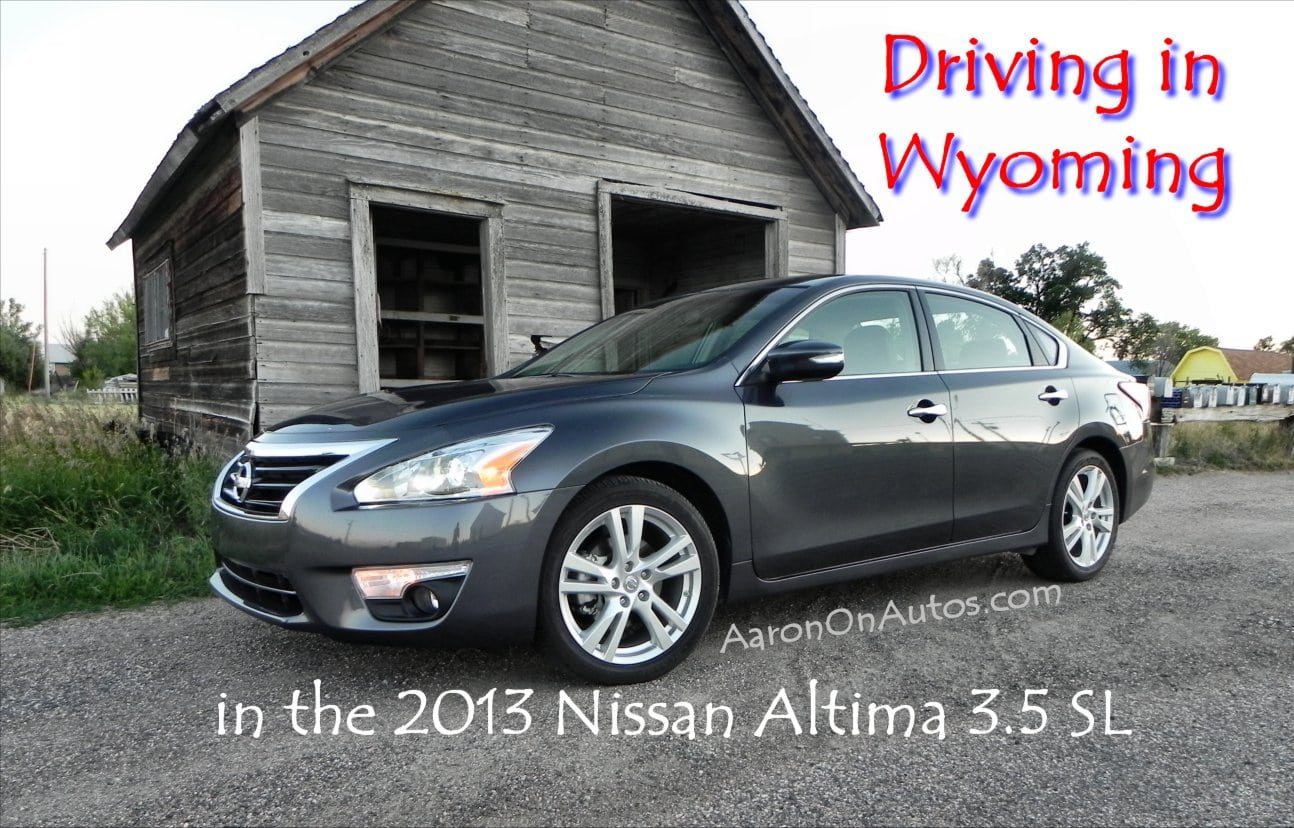 Driving in Wyoming in the 2013 Nissan Altima 3.5 SL