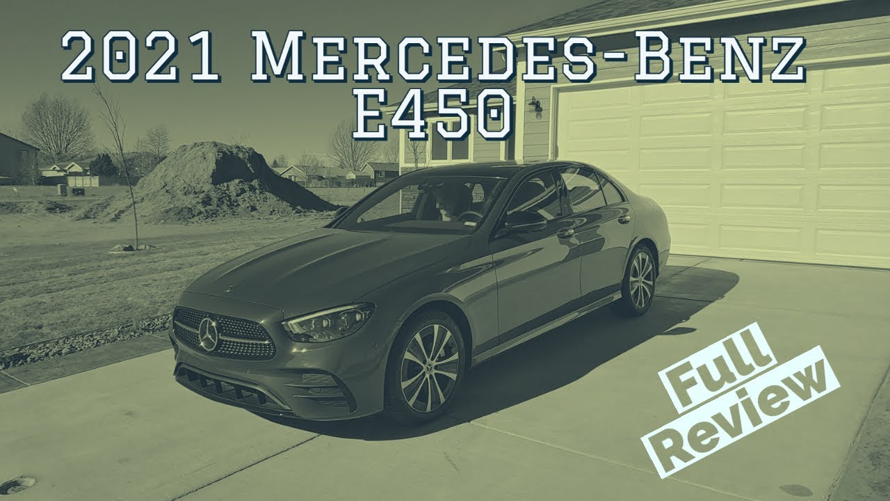 2021 Mercedes Benz E450 is Serious Luxury